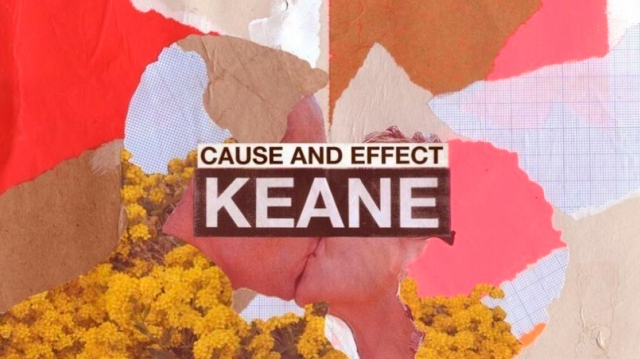 Keane regresan con el LP 'Cause And Effect'