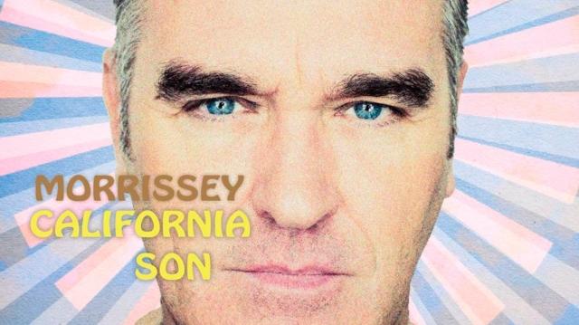 Morrissey y el éxito de 'California Son'