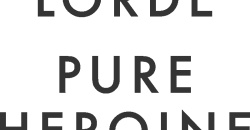 'Pure Heroine', de Lorde, cumple seis años