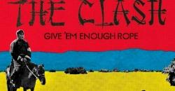 'Give 'Em Enough Rope', de The Clash, cumple 40 años