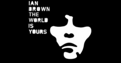 'The World Is Yours', de Ian Brown, cumple 12 años