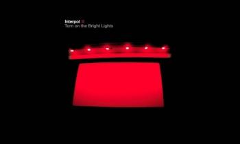 INTERPOL celebrarán 15 años del 'Turn On The Bright Lights' tocándolo en vivo
