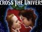 Across The Universe, la película que inspiró The Beatles