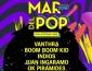 Mar del Pop 2018 regresa con Vanthra, Boom Boom Kid e Indios